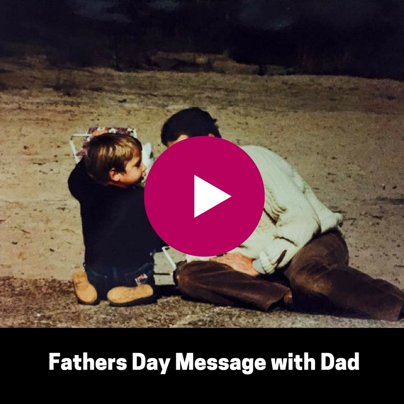 Matt's Fathers Day message